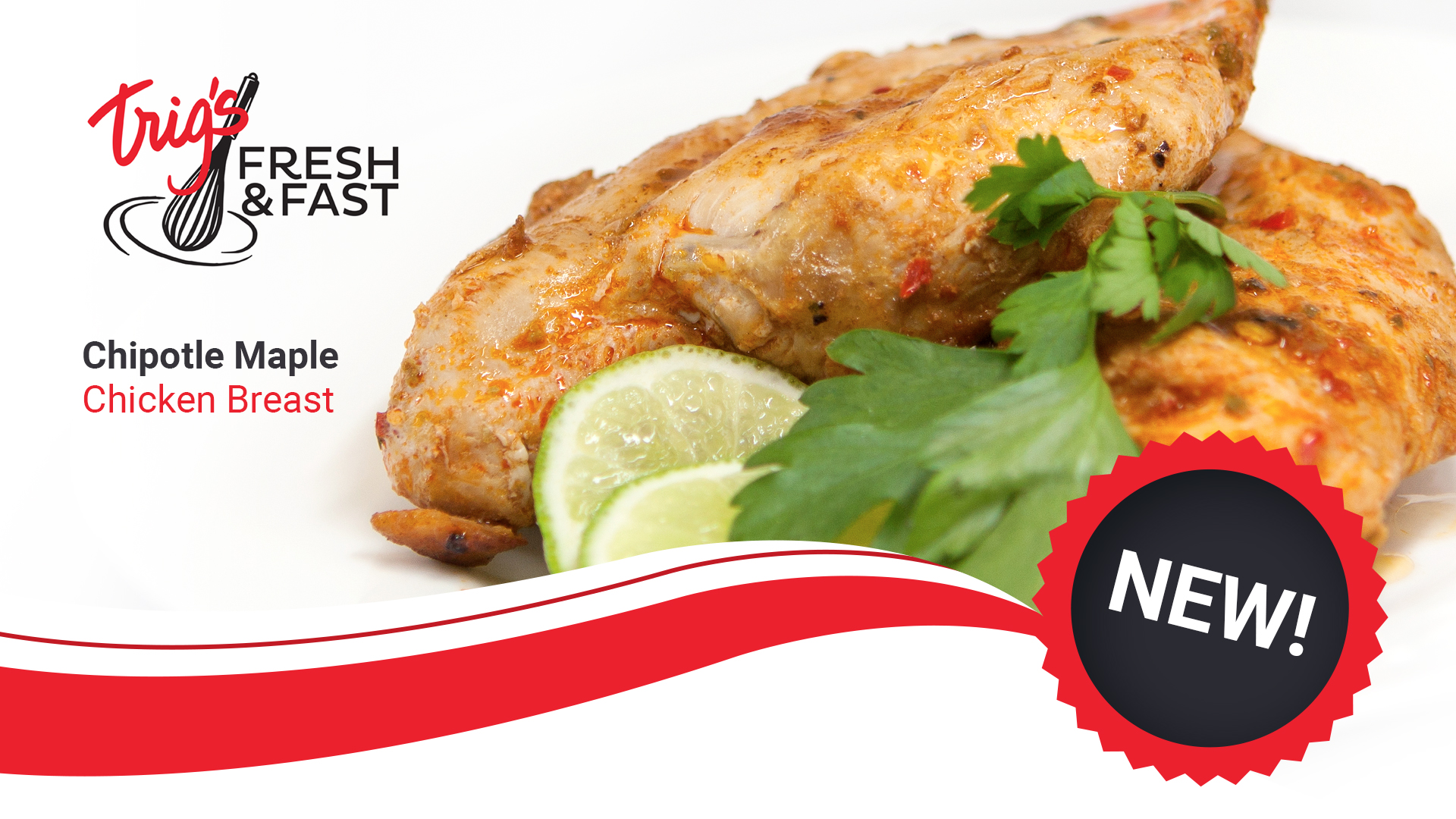 Photography and graphic design for fresh & fast by llumin8 - chipotle maple chicken breast